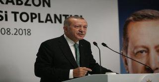 """Cumhurbaşkanı Erdoğan: """"Suç Bizde Değil Onlarda"""""""