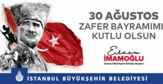 İBB 30 AĞUSTOS'U SOSYAL MESAFELİ ETKİNLİKLERLE KUTLAYACAK