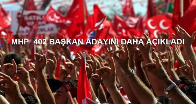 MHP, 402 belediye başkan adayını açıkladı