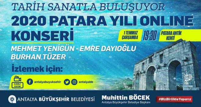 PATARA'DA 'TARİH SANATLA BULUŞUYOR'