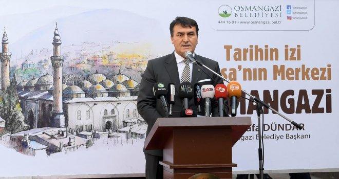 Mustafa Dündar: 2019 Osmangazi İçin Proje Yılı  Olacak