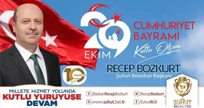 Başkan Bozkurttan 29 Ekim Cumhuriyet Bayramı Mesajı