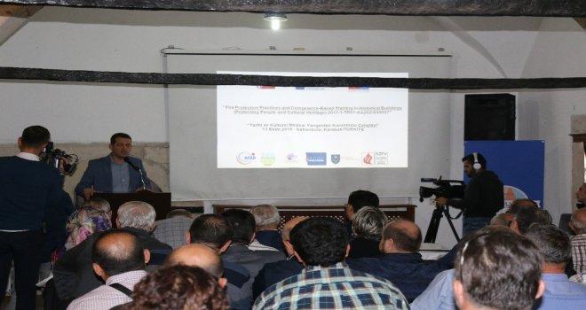 Tarihi Ve Kültürel Mirasın Yangından Korunması Çalıştayı Gerçekleştirildi