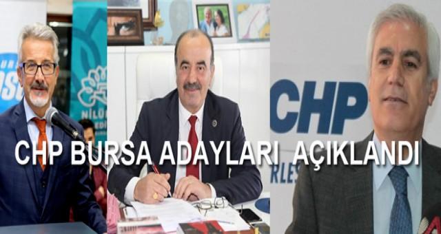 CHP BURSA ADAYLARINI  RESMEN AÇIKLADI