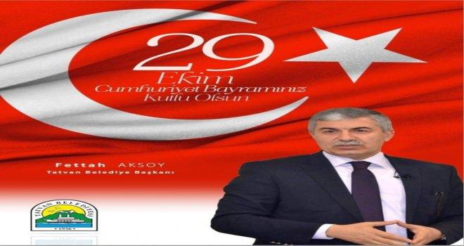 Başkan Aksoydan 29 Ekim Cumhuriyet Bayramı Mesajı